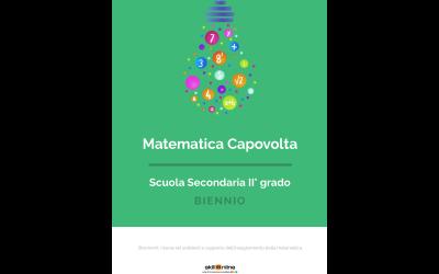 Matematica Capovolta – Biennio